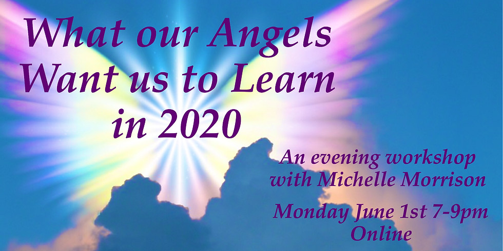 What Our Angels Want us to Learn in 2020