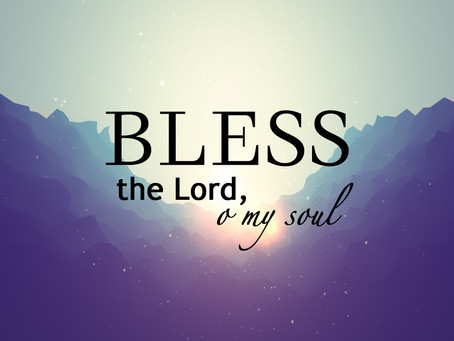 Bless The Lord At All Times