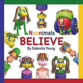 Noonimals Believe Front Cover Hasmark.jp