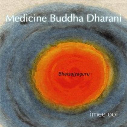 Medicine Master Buddha Dharani