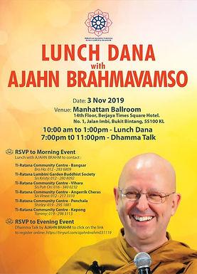 Lunch Dana & Evening Dhamma Talk with Ajahn Brahm
