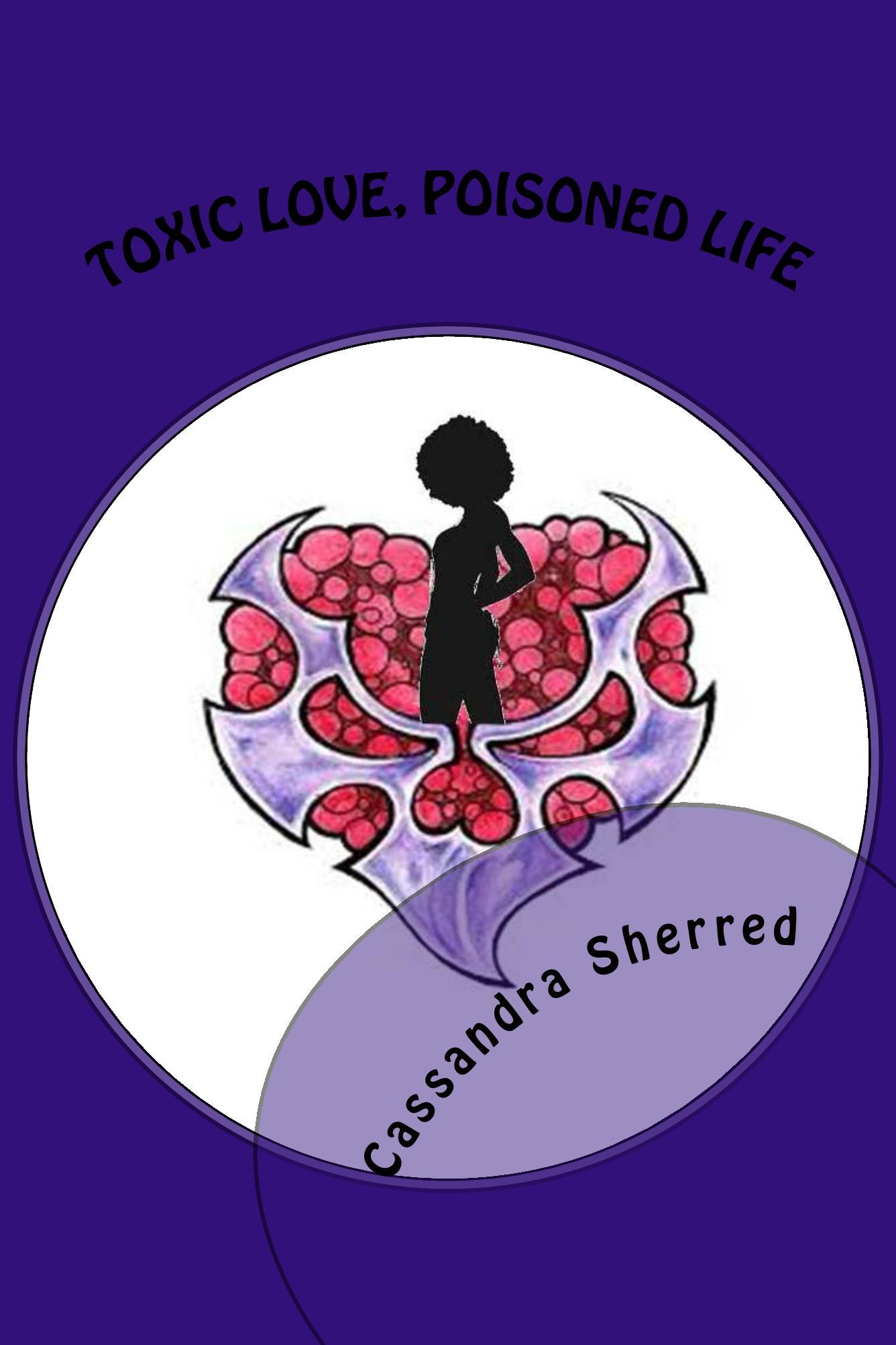 Toxic Love, Poisoned Life