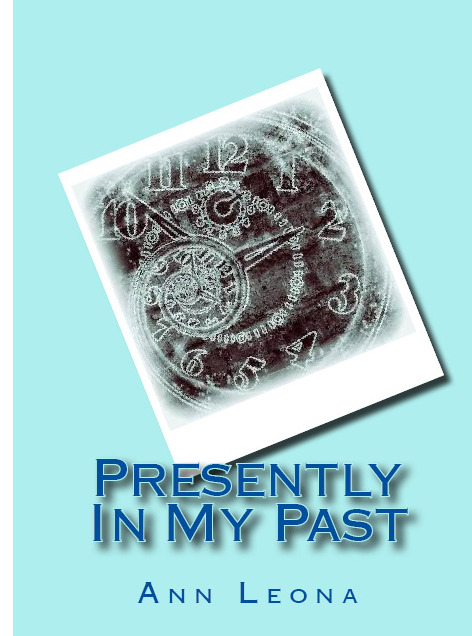 Presently In My Past