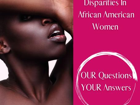 African American Women Breast Cancer  Disparities