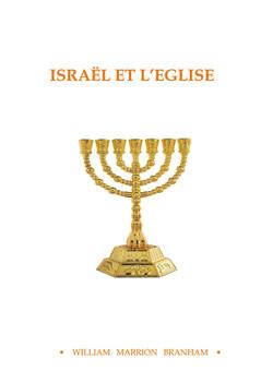 ISRAEL ET L'EGLISE