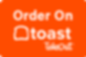 order on toast take out.png