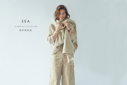 SEA '16 WINTER COLLECTION 先行受注会