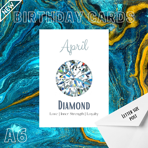 Diamond Birthday Card - Diamond Properties, April A6