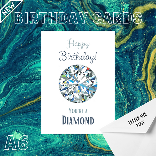 Diamond Birthday Card - You're a Diamond A6