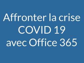 Affronter la crise COVID 19 avec Microsoft 365