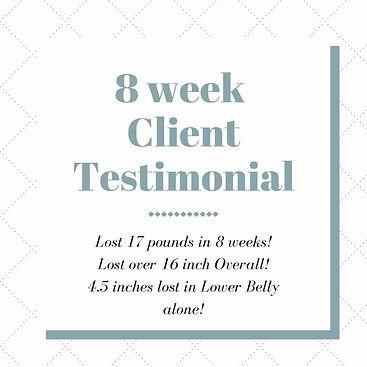 8 week Client Testimonial.jpg
