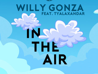 In The Air - Willy Gonza Ft. Ty Alaxandar