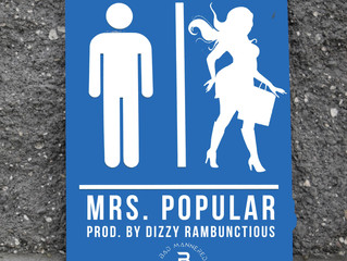 Mrs. Popular - Willy Gonza (Prod. by Dizzy Rambunctious
