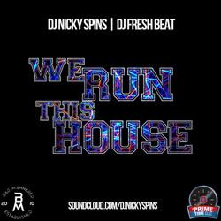 We Run This House