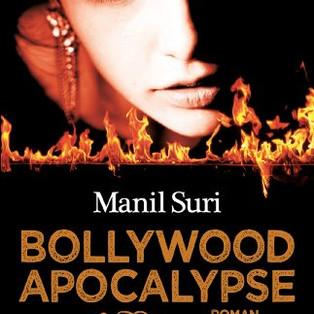 """Bollywood apocalypse"" de Manil Suri"