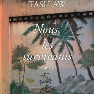 """""""Nous, les survivants"""" de Tash Aw"""