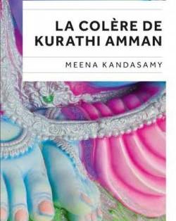 """La colère de Kurathi Amman"" de Meena Kandasamy"