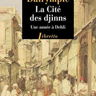 """""""La Cité des djinns"""" de William Dalrymple"""