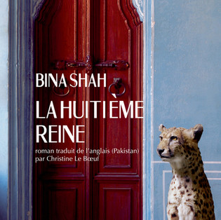 """La Huitième Reine"" de Bina Shah"