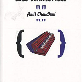 """Les Immortels"" Amit Chaudhuri"