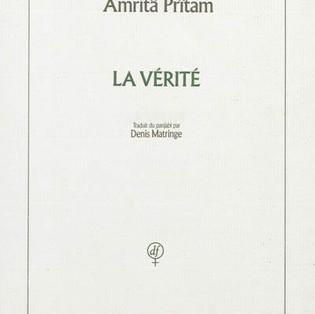 """""""La Vérité"""" de Amritâ Prîtam"""