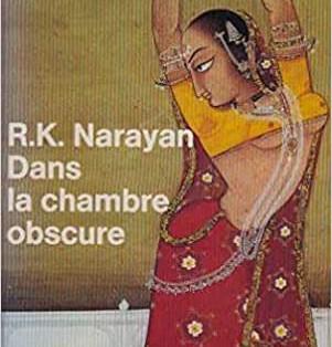 """Dans la chambre obscure"" de R.K. Narayan"