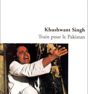 """""""Train pour le Pakistan"""" de Khushwant Singh"""