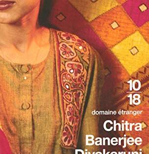 """La liane du désir"" de Chitra Banerjee Divakaruni"