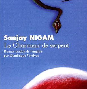 """""""Le charmeur de serpent"""" de Sanjay Nigam"""