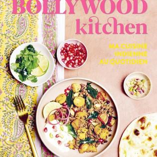 """""""Bollywood Kitchen : ma cuisine indienne au quotidien"""" par Sandra Salmandjee"""