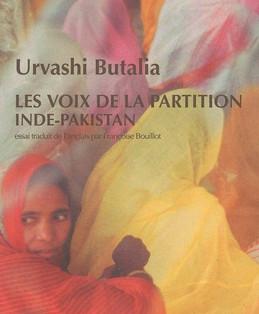 """""""Les Voix de la Partition - Inde / Pakistan"""" de Urvashi Butalia"""