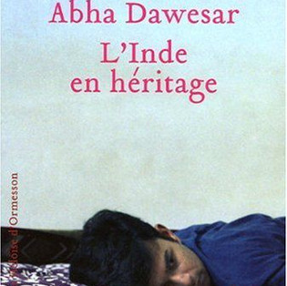 """L'Inde en héritage"" de Abha Dawesar"