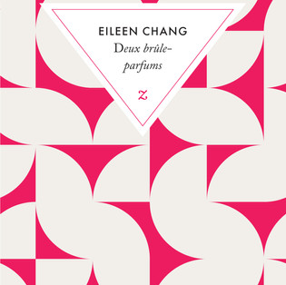 Deux brûle-parfums de Eileen Chang