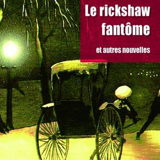 """""""Le rickshaw fantôme et autres nouvelles"""" de Rudyard Kipling"""