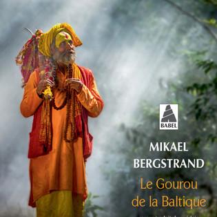 """""""Le gourou de la Baltique"""" De Mikael Bergstrand"""