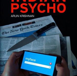 """Indian Psycho"" Arun Krishnan"