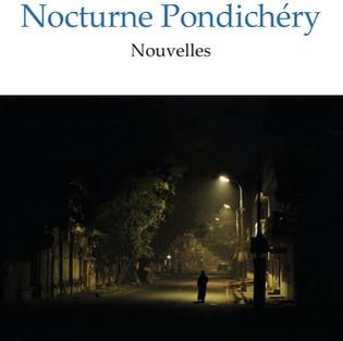 """""""Nocturne Pondichéry"""" par Ari Gautier"""