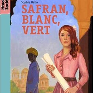 """""""Safran, blanc, vert"""" de Sophie Belin"""