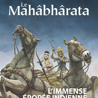 """""""Le Mahâbhârata"""" par Jean-Claude Carrière & Jean-Marie Michaud"""