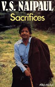 """Sacrifices"" de V.S. Naipaul"