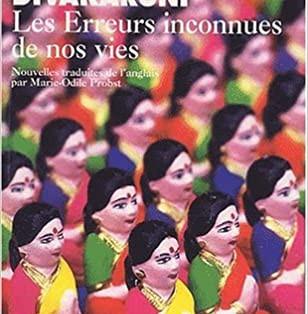 """""""Les Erreurs inconnues de nos vies"""" de Chitra Banerjee Divakaruni"""