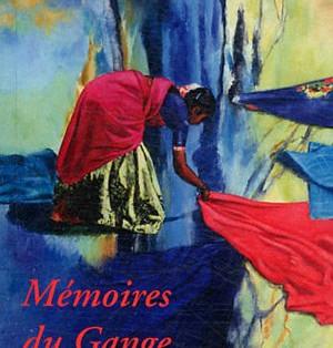 """""""Mémoires du Gange 1930"""" de Krishna Dev Upadhyaya"""