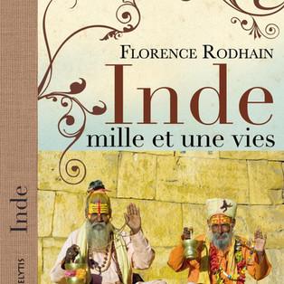 """""""Inde mille et une vies"""" de Florence Rodhain"""