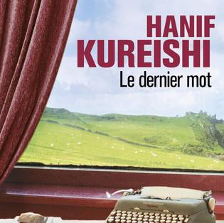 """Le dernier mot"" de Hanif Kureishi"