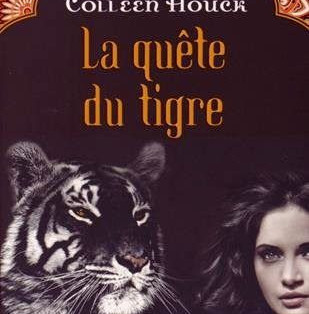 La quête du tigre - Tome 2 - De Colleen Houck