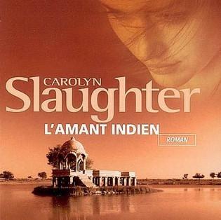 """L'amant indien"" de Carolyn Slaughter"