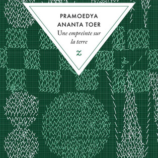"""Une empreinte sur la terre - Buru Quartet  Tome 3"" de Pramoedya Ananta Toer"