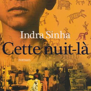 """""""Cette nuit-là"""" de Indra Sinha"""