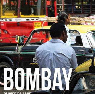 """Bombay"" découvrir Mumbai avec Olivier Da Lage"