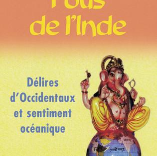 """""""Fous de l'Inde"""" de Régis Airault"""